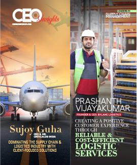 Prashanth Vijayakumar: Creating A Positive Customer Experience Through Reliable & Cost-Efficient Logistic Services