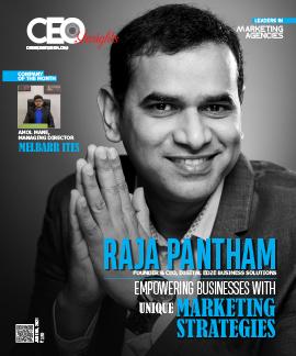 Raja Pantham: Empowering Businesses With Unique Marketing Strategies