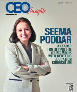 Seema Poddar: A Leader Fortifying The Young Minds With Neoteric Education Curriculum