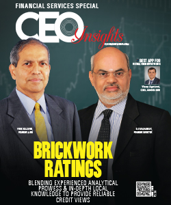 Brickwork Ratings: Blending Superior Analytical Prowess & Local Knowledge to provide Reliable Credit Views & Opinions