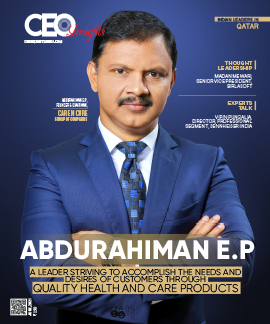 Abdurahiman E.P: A Leader Striving To Accomplish The Needs And Desires Of Customers Through Quality Health And Care Products