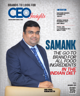 Samank: The Go to Brand for All Food  Ingredient in the Indian Diet