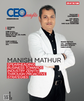 Manish Mathur: Spearheading Business Towards Industry Zenith Through Proactive Strategies