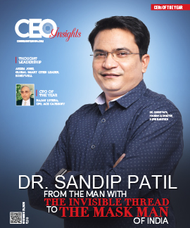 Dr. Sandip Patil: From The Man With The Invisible Thread To The Mask Man Of India