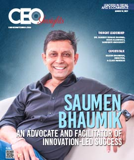 Saumen Bhaumik: An Advocate and Facilitator of Innovation-led Success
