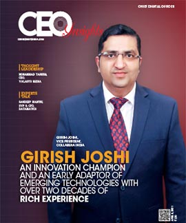 Girish Joshi: An Innovation Champion And An Early Adaptor Of Emerging Technologies With Over Two Decades Of Rich Experience