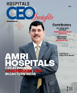 AMRI Hospitals: Creating a Healthcare Hub in Eastern India