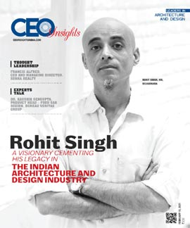 Rohit Singh: A Visionary Cementing His Legacy In The Indian Architecture And Design Industry
