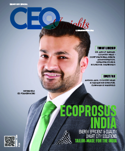 Ecoprosus India: Energy Efficient & Quality Smart City Solutions Tailor- made for the India