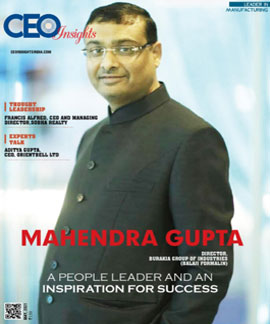 Mahendra Gupta: A People Leader And An Inspiration For Success