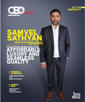 Samvel Sathyan: Affordable Luxury And Seamless Quality