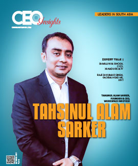 Tahsinul Alam Sarker: An Industry Leader With Constant Focus On Customer Satisfaction