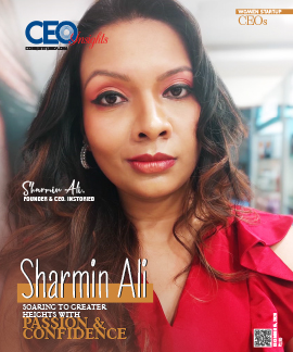 Sharmin Ali: Soaring To Greater Heights With Passion & Confidence
