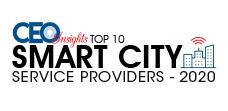 Top 10 Smart City Service Providers - 2020