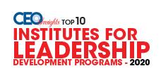 Top 10 Institutes for Leadership Development Programs - 2020