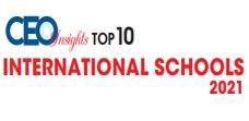Top 10 International Schools - 2021