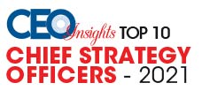 Top 10 Chief Strategy Officers - 2021