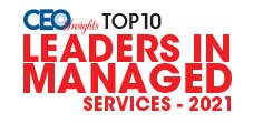 Top 10 Leaders in Managed Services - 2021