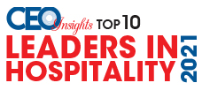 Top 10 Leaders in Hospitality - 2021