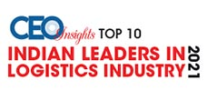 Top 10 Indian Leaders in Logistics Industry - 2021