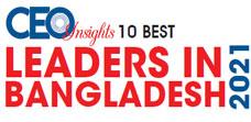 10 Best Leaders in Bangladesh - 2021
