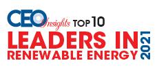 Top 10 Leaders In Renewable Energy - 2021