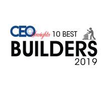 10 Best Builders – 2019