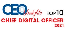 Top 10 Chief Digital Officers - 2021