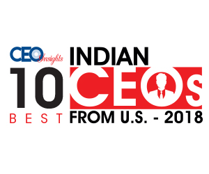 10 BEST INDIAN CEOs FROM U.S.– 2018