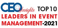 Top 10 Leaders in Event Management - 2021