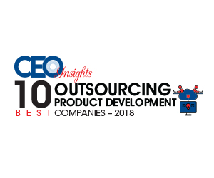10 Most Promising Outsourced Product Development Companies – 2018