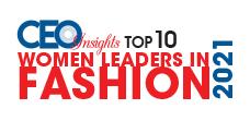 Top 10 Women Leaders in Fashion - 2021