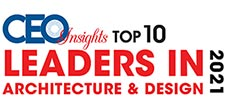Top 10 Leaders in Architecture & Design - 2021