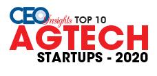Top 10 AgTech Startups - 2020