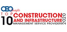 Top 10 leader in Construction & Infrastructure Service Providers - 2020