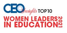 Top 10 Women Leaders in Education - 2021
