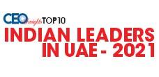 Top 10 Indian Leaders in UAE - 2021