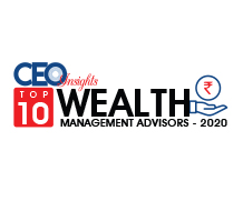 Top 10 Wealth Management Advisors - 2020