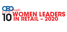 Top 10 Women Leaders in Retail – 2020