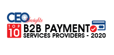 TOP 10 B2B Payments Services Providers - 2020