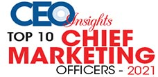 Top 10 Chief Marketing Officers - 2021