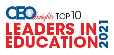 Top 10 Leaders in Education - 2021