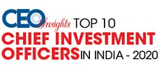 Top 10 Chief Investment Officer in India - 2020