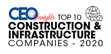 Top 10 Construction & Infrastructure Companies – 2020