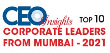 Top 10 Corporate Leaders from Mumbai - 2021