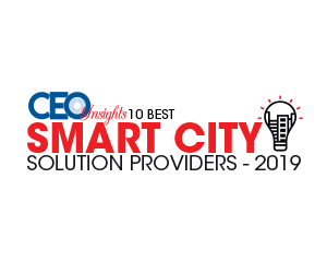 10 Best Smart City Solution Providers - 2019