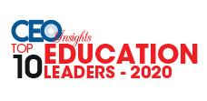 Top 10 Education Leaders - 2020