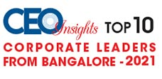 Top 10 Corporate leaders from Bangalore - 2021