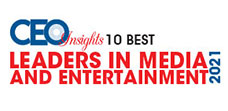 10 Best Leaders in Media and Entertainment - 2021